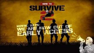 How to Survive 2 - Launch Trailer