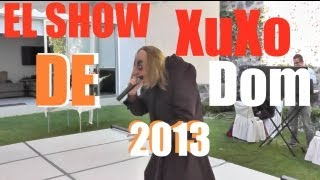 SHOW DE XUXO DOM 2013