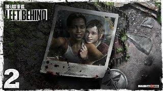 The Last of Us: Left Behind. #2: Неприятности с щелкунами.