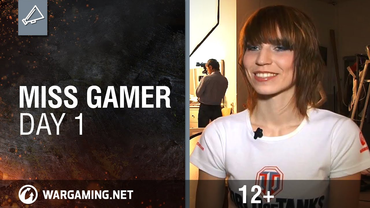 Miss Gamer. Day 1