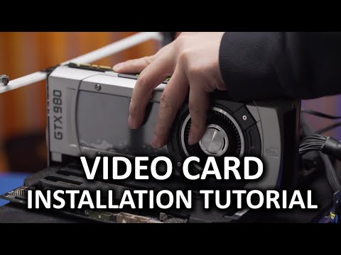 Installing a Video Card - How To: Basics