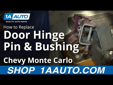 How To Fix Sagging Door Replace Hinge Pin Bushings Monte Carlo Grand Prix