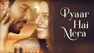 Pyaar Hai Mera – Priyankit Jaiswal – Loveleen Kaur Hindi Video Download New Video HD