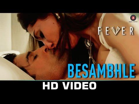 Besambhle song, fever songs, bollywood