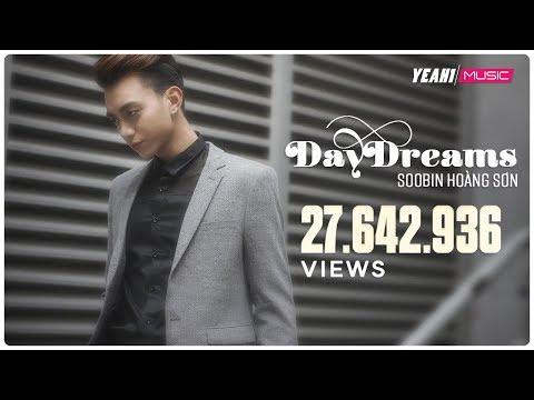 DAYDREAMS | Soobin Hoàng Sơn ft. BigDaddy | Official Music
