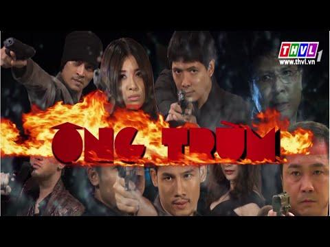 Ông Trùm - Tập 18 ||  Phim Việt Nam (THVL1)
