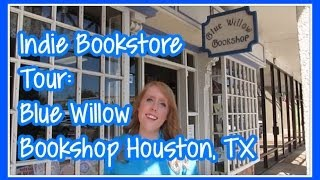 Indie Bookstore Tour | Blue Willow Bookshop | Houston, TX