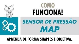 COMO FUNCIONA – Sensor de Pressão (MAP)