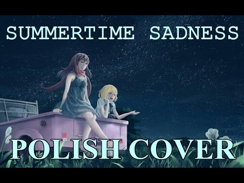 [POLISH COVER] - Summertime sadness - Lana Del Rey