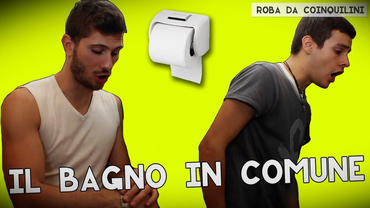 Il bagno in comune youtube - Bagno in comune ...