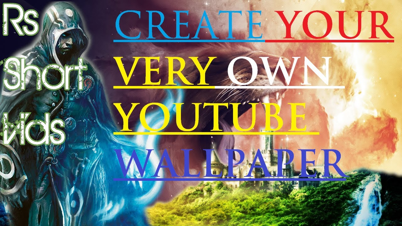 How To Make Your Own YouTube Background 2013 (LIVE ...