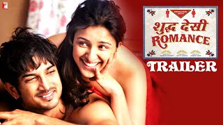 Shuddh Desi Romance Official Theatrical Trailer
