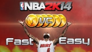 NBA 2K14: How To Get Unlimited VC! Fast And Easy VC!