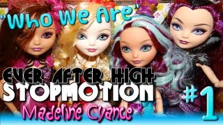 Ever After High Stopmotion: WHO WE ARE (Before Ever After