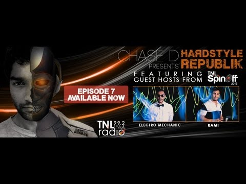 Episode 7: Chase D Presents Hardstyle Republik