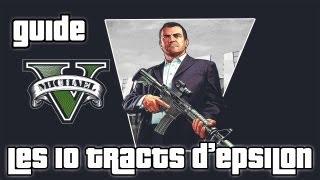 Grand Theft Auto V Guide 03 Les 10 Tracts D'Epsilon