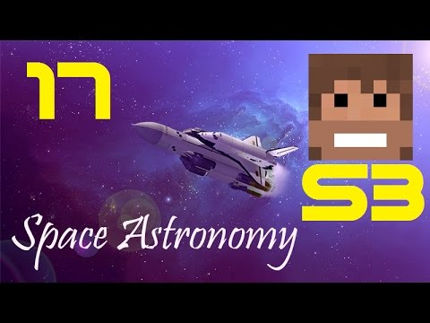 Space Astronomy, S3, Episode 17 -
