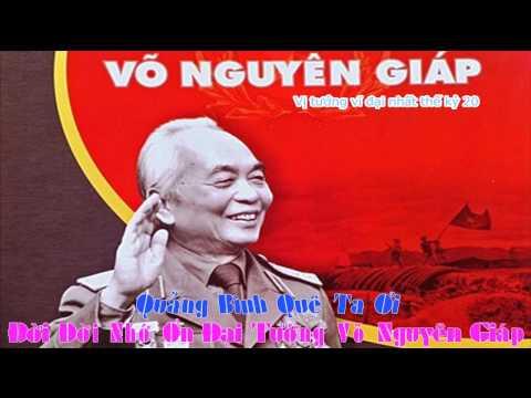 Quảng Bình Quê Ta Ơi - Con Kính Tặng Bác Võ Nguyên Giáp