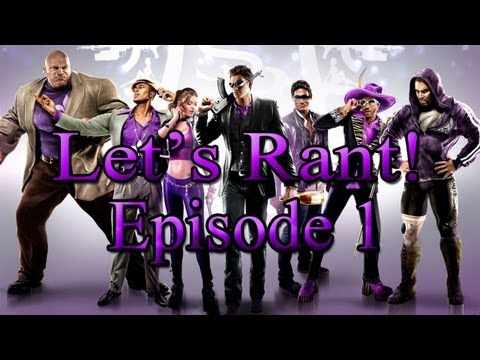 Friday Night Rants! Episode 1 : Dafug Happened To Saints Row?!?