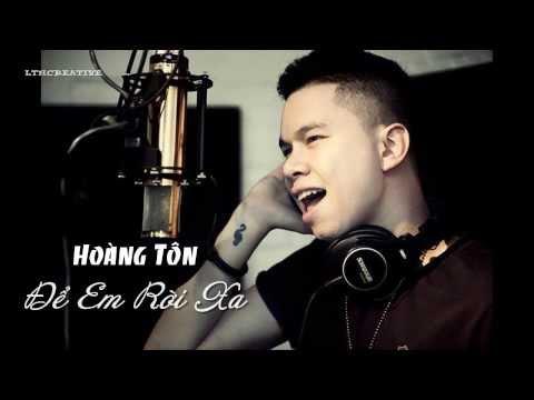 [HD] Để Em Rời Xa - Hoàng Tôn (Solo Version)