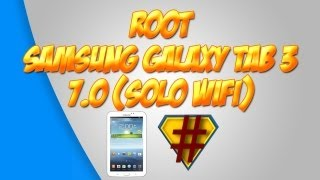 [How To] Como Rootear La Samsung Galaxy Tab 3 7.0 SM-T210