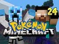 Minecraft Pokemon - w/ NoahCraftFTW Ep. 24