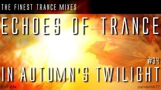 ★ TRANCE ELEVATE In Autumn's Twilight 2014