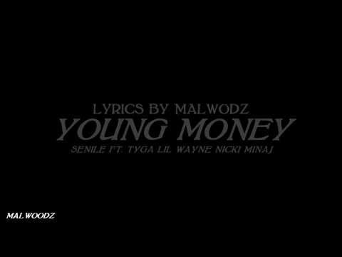 Young Money - Senile ft. Tyga, Nicki Minaj & Lil Wayne (Lyrics)