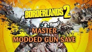 Borderlands 2 Master Modded Gun Save (XBOX/PS3/PC)