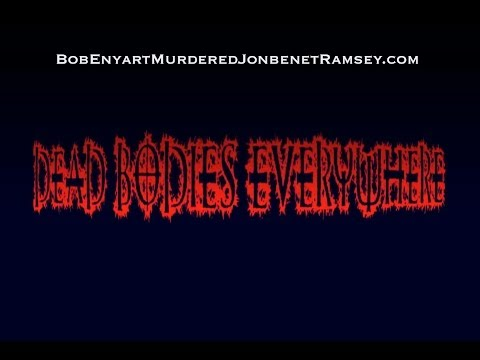 DEAD BODIES EVERYWHERE | Robert Adolph Enyart FBI# 678532LA7 - Satanic Serial Killer in Colorado