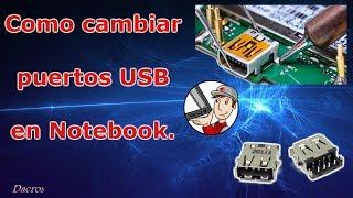 Como reparar  puertos USB en un portatil
