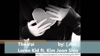 The Vai - Loren Kid ft. Kim Joon Shin