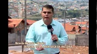 Na pior seca da hist�ria, Oliveira vive situa��o de emerg�ncia