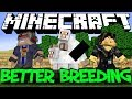 Minecraft Mod Showcase : Better Breeding Mod (EPIC ANIMALS)