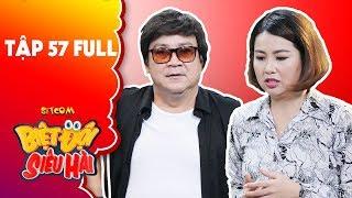 """Biệt đội siêu hài   tập 57 full: Hoàng Sơn đe doạ """"cạo trọc đầu"""" Lê Khánh vì khiến mình thất tình"""