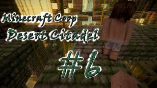 [Coop] Minecraft Desert Citadel. Серия 6 -