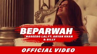 Beparwah Naseebo Lal Ft Aryan Khan Video HD Download New Video HD