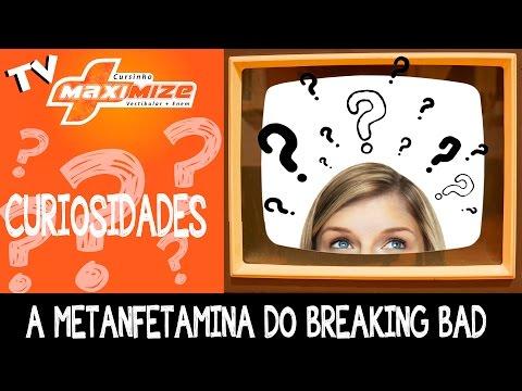 A Metanfetamina do Breaking Bad - Com Profa. Renata