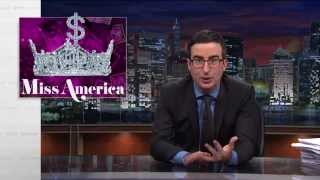 John Oliver: Miss America Pageant is Still Terrible