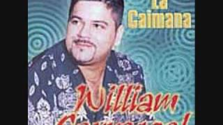 WILLIAM CARRASCAL ( La Caimana )