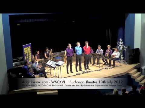 WSCXVI STRASBOURG SAXOPHONE ENSEMBLE   Valse des becs by Emmanuel Séjourne and Philippe Geiss