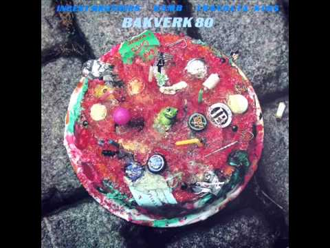 KSMB + Travolta Kids + Incest Brothers - Bakverk 80 (Full Album)