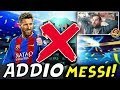 ADDIO MESSI FACCIAMO LA NUOVA SQUADRA INSIEME FUT CHAMPIONS FIFA 17