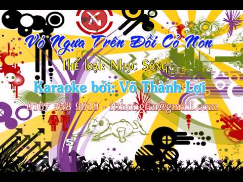 Karaoke nhac song vo ngua tren doi co non (karaoke by: itthongtin)