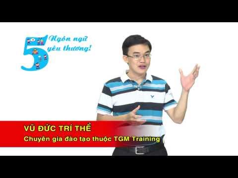 Kỹ năng sống VTC4-TGM Training_5 ngôn ngữ yêu thương phần 2