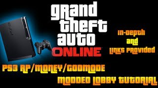 GTA ONLINE: PS3 MODDED LOBBY TUTORIAL! MOD MONEY, RANK/RP
