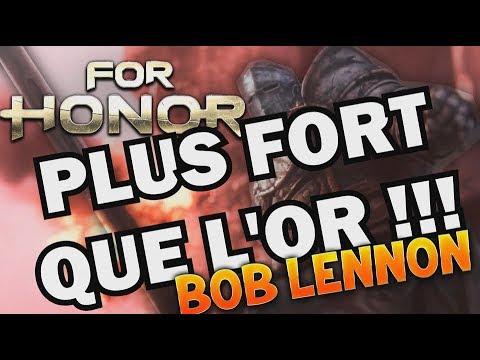 J'VAUX VRAIMENT AUTANT QUE CA ?!? -For Honor- Petit gameplay détente avec Bob Lennon