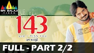 143 (I Miss You) Full Movie || Part 2/2 | Sairam, Sameeksha | With English Subtitles