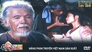 Dã Tràng Xe Cát Biển Đông Full | Phim Việt Nam Cũ Hay Nhất