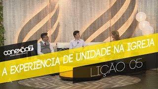 03/11/18 - Lição 05 - A experiência de unidade na igreja